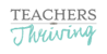 Teachers Thriving - love your work, enjoy life, make a difference